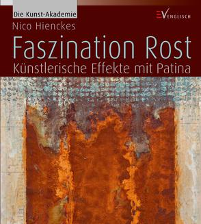 Faszination Rost von Hienckes,  Nico