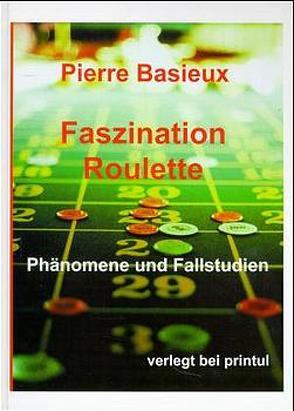 Faszination Roulette von Basieux,  Pierre