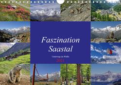 Faszination Saastal. Unterwegs im Wallis (Wandkalender 2021 DIN A4 quer) von Michel,  Susan
