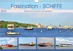 Faszination – SCHIFFE (Wandkalender 2018 DIN A4 quer) von Klünder,  Günther