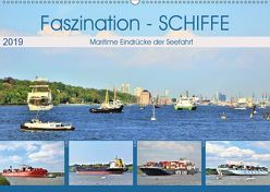 Faszination – SCHIFFE (Wandkalender 2019 DIN A2 quer)