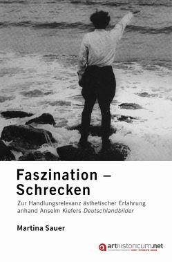Faszination – Schrecken von Sauer,  Martina