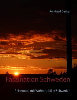 Faszination Schweden von Decker,  Reinhard
