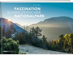 Faszination Schweizerischer Nationalpark von Lozza,  Hans