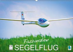 Faszination Segelflug (Wandkalender 2018 DIN A2 quer) von CALVENDO,  k.A.