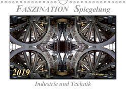 Faszination Spiegelung – Industrie und Technik (Wandkalender 2019 DIN A4 quer) von Roder,  Peter