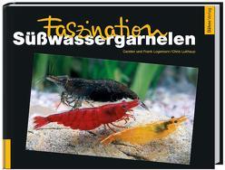 Faszination Süßwassergarnelen von Logemann,  Carsten, Logemann,  Frank, Lukhaup,  Chris