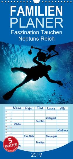 Faszination Tauchen – Neptuns Reich – Familienplaner hoch (Wandkalender 2019 , 21 cm x 45 cm, hoch) von Stanzer,  Elisabeth