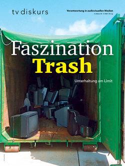 Faszination Trash