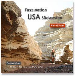 Faszination USA Südwesten – Explorer Edition von Czepan,  Angelika