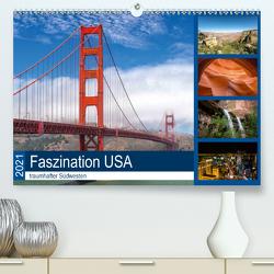 Faszination USA – traumhafter Südwesten (Premium, hochwertiger DIN A2 Wandkalender 2021, Kunstdruck in Hochglanz) von Potratz,  Andrea