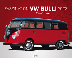 Faszination VW Bulli 2022 von Rebmann,  Dieter