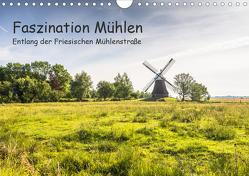 Faszination Windmühlen – Entlang der Ostfriesischen Mühlenstraße (Wandkalender 2020 DIN A4 quer) von Pokorny,  Conny