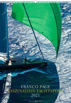 Faszination Yachtsport 2021 von Pace,  Franco