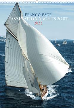Faszination Yachtsport 2022 von Pace,  Franco