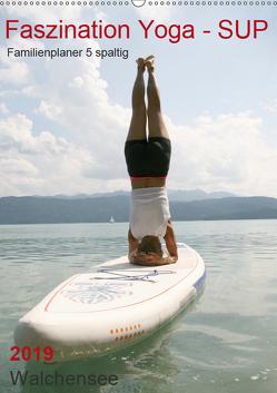 Faszination Yoga – SUP (Familienplaner 5 spaltig) (Wandkalender 2019 DIN A2 hoch) von Thiel,  Isabella