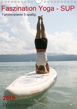 Faszination Yoga – SUP (Familienplaner 5 spaltig) (Wandkalender 2019 DIN A4 hoch) von Thiel,  Isabella