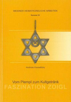 Faszination Zoigl von Kassalitzky,  Andreas, Schott,  Sebastian