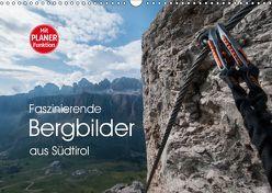Faszinierende Bergbilder aus Südtirol (Wandkalender 2019 DIN A3 quer) von Niederkofler,  Georg