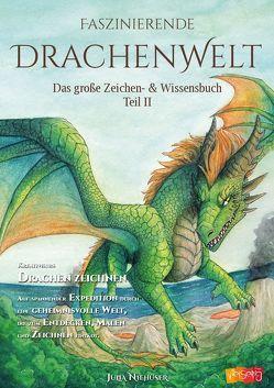 Faszinierende Drachenwelt von Julia,  Niehüser