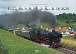 Faszinierende Eisenbahnen 2020 von Asmus,  Carl