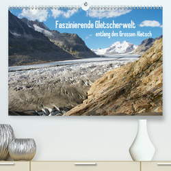 Faszinierende Gletscherwelt – entlang des Großen Aletsch (Premium, hochwertiger DIN A2 Wandkalender 2020, Kunstdruck in Hochglanz) von Meise,  Ansgar