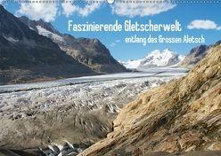 Faszinierende Gletscherwelt – entlang des Großen Aletsch (Wandkalender 2018 DIN A2 quer) von Meise,  Ansgar