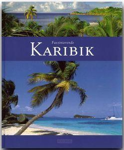 Faszinierende Karibik von Heeb,  Christian, Karl,  Roland F.