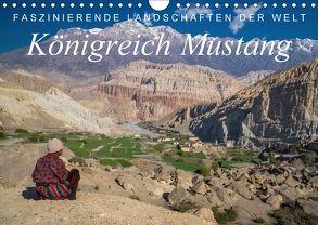Faszinierende Landschaften der Welt: Königreich Mustang (Wandkalender 2018 DIN A4 quer) von Tschöpe,  Frank