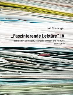 """""""Faszinierende Lektüre"""" IV von Steininger,  Rolf"""