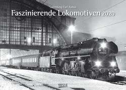 Faszinierende Lokomotiven 2020 von Asmus,  Carl