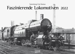 Faszinierende Lokomotiven 2022 von Asmus,  Carl, Korsch Verlag