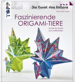 Faszinierende Origami-Tiere (Die Kunst des Faltens) von Tuyen,  Pham Dinh