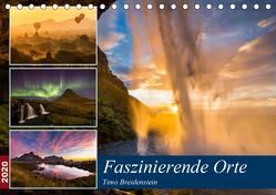 Faszinierende Orte (Tischkalender 2020 DIN A5 quer) von Breidenstein,  Timo