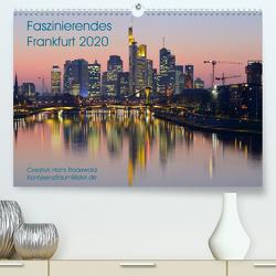 Faszinierendes Frankfurt – Impressionen aus der Mainmetropole (Premium, hochwertiger DIN A2 Wandkalender 2020, Kunstdruck in Hochglanz) von Hans Rodewald,  CreativK