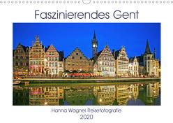 Faszinierendes Gent (Wandkalender 2020 DIN A3 quer) von Wagner,  Hanna