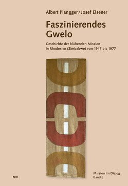 Faszinierendes Gwelo von Elsener,  Josef, Plangger,  Albert