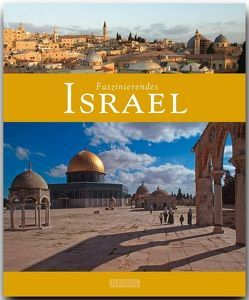 Faszinierendes Israel von Luthardt,  Ernst-Otto, Mendrea,  Sandu,  Dinu und Radu