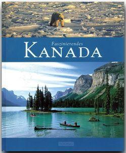Faszinierendes Kanada von Raach,  Karl-Heinz, Wolf,  Jost