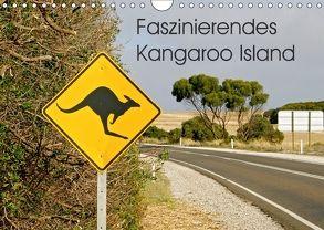 Faszinierendes Kangaroo Island (Wandkalender 2018 DIN A4 quer) von Drafz,  Silvia