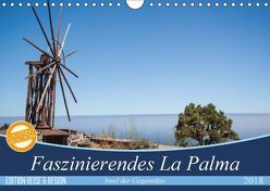 Faszinierendes La Palma (Wandkalender 2018 DIN A4 quer) von Kaiser,  Ralf