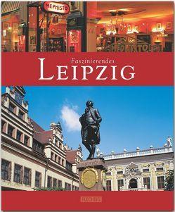 Faszinierendes Leipzig von Herzig,  Tina und Horst, Weinkauf,  Bernd