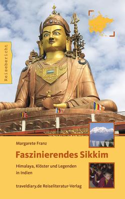 Faszinierendes Sikkim von Franz,  Magarete