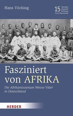 Fasziniert von Afrika von Vöcking,  Hans