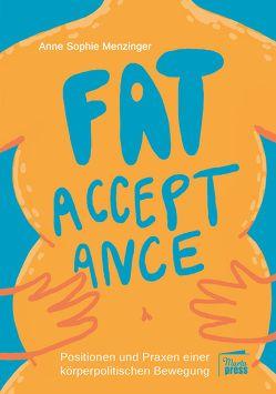 Fat Acceptance von Menzinger,  Anne Sophie