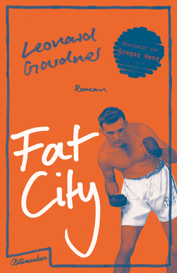 Fat City von Gardner,  Leonard, Hens,  Gregor