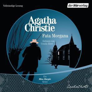 Fata Morgana von Christie,  Agatha, Hermstein,  Rudolf, Illert,  Ursula