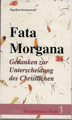 Fata Morgana von Recktenwald,  Engelbert