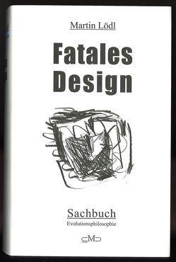 """""""Fatales Design"""" von Lödl,  Martin, Merzinger-Pleban,  R"""