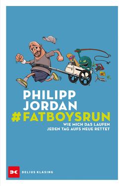 #Fatboysrun von Jordan,  Philipp